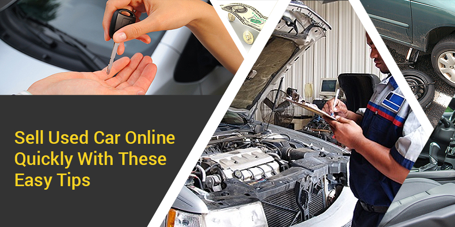 Tips To Sell Used Car Online Quickly