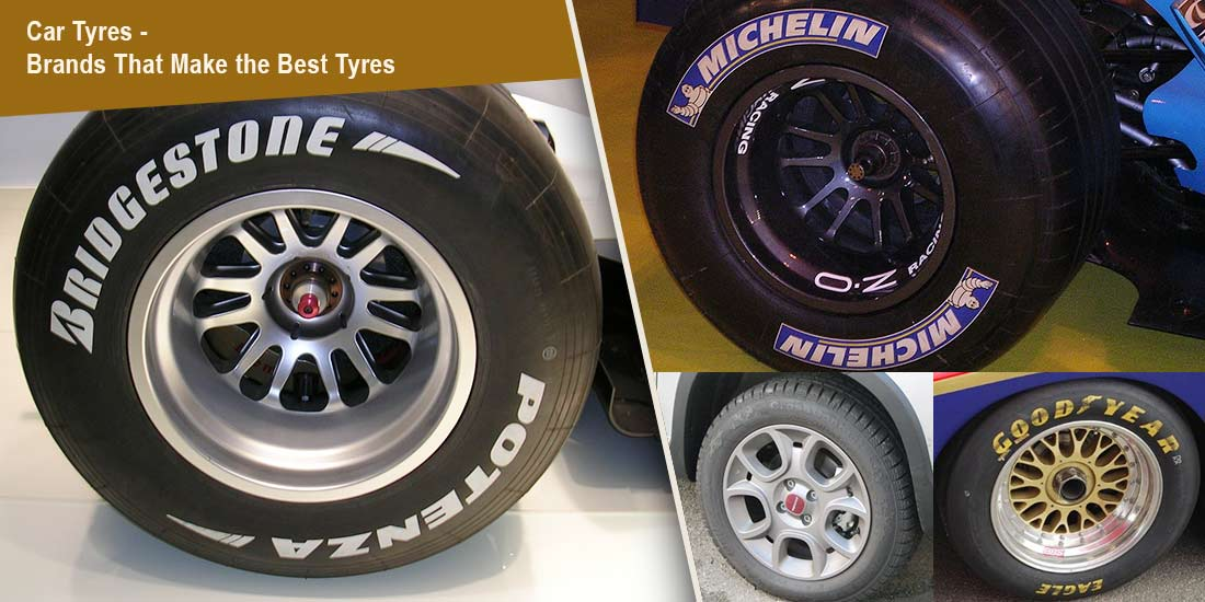 car tyres brands that make best tyres sell car get cash. Black Bedroom Furniture Sets. Home Design Ideas