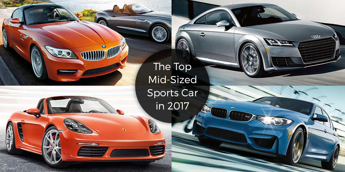 Best Mid Size Cars: The Top Mid-Sized Sports Car In 2017