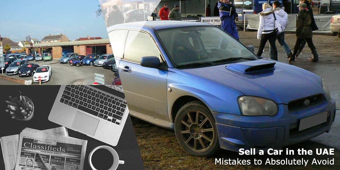 Sell a Car in the UAE - Mistakes to Absolutely Avoid