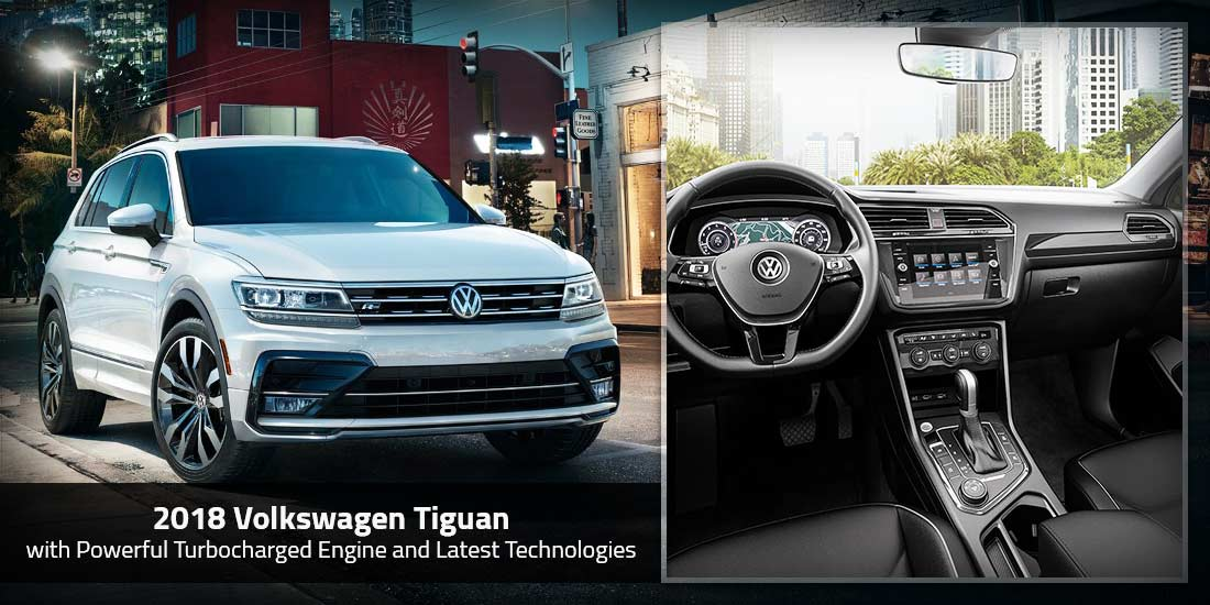 2018 Volkswagen Tiguan with Powerful Turbocharged Engine and Latest Technologies